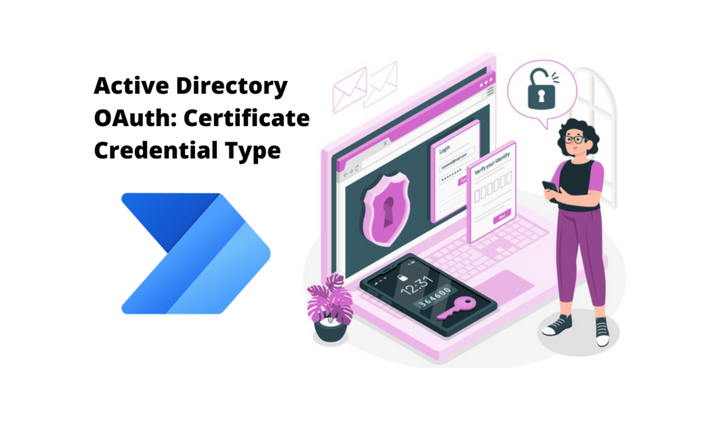 Active Directory OAuth in Power Automate: How to set up Certificate Credential Type