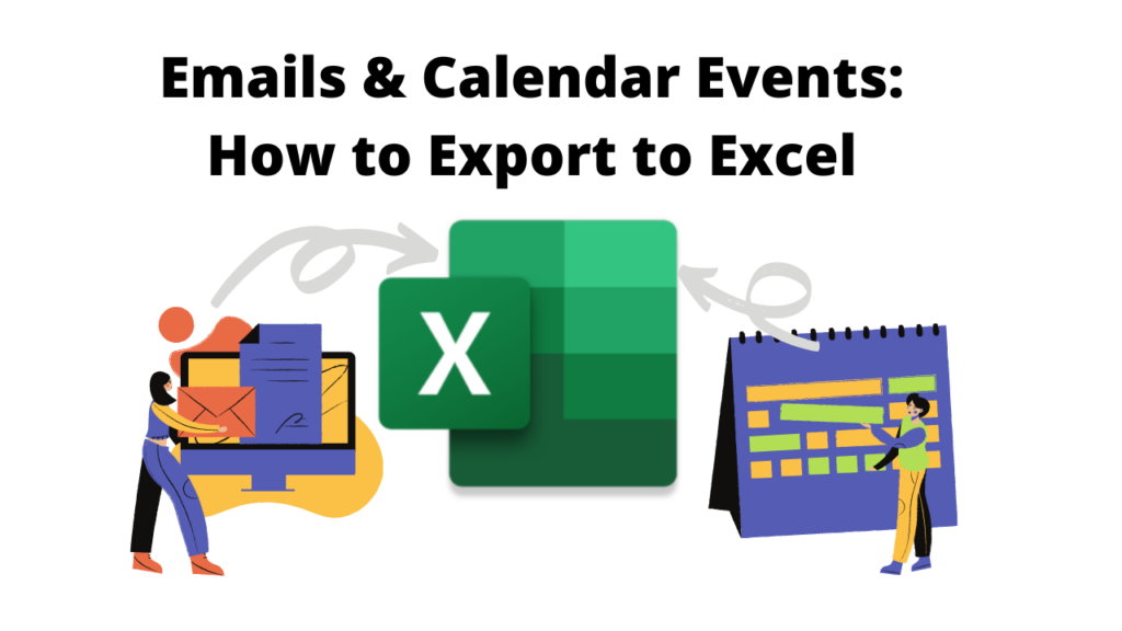 Export Emails & Calendar Events to MS Excel