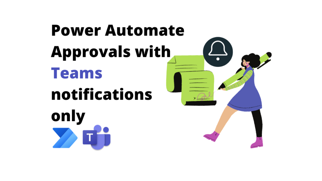 Use Power Automate Approvals with Teams notifications only (no emails!)